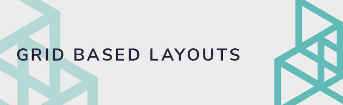 Grid based layouts and web design